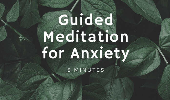 5 minute gudied meditation for anxiety