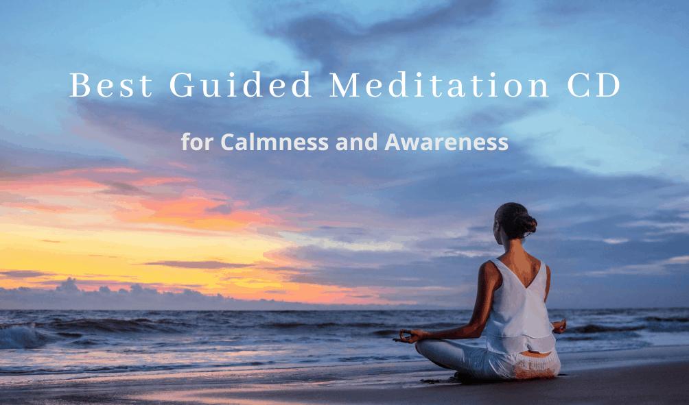 Best guided meditation cd
