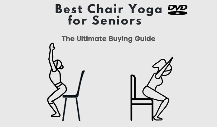 Best Chair Yoga DVD For Seniors
