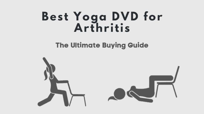 Best Yoga DVD For Arthritis