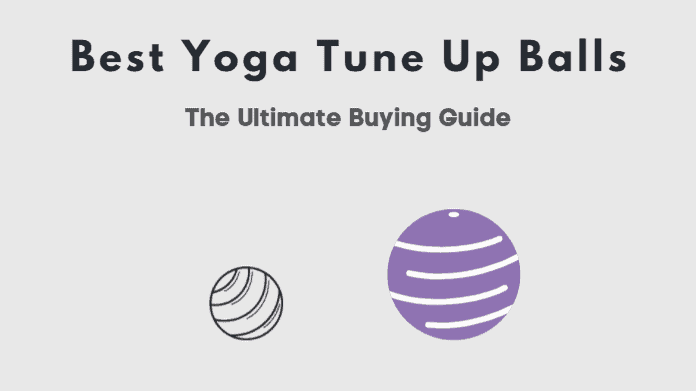 best yoga tune up balls